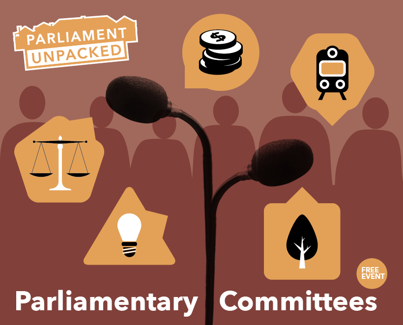 Free Event: Parliament Unpacked – Parliamentary Committees